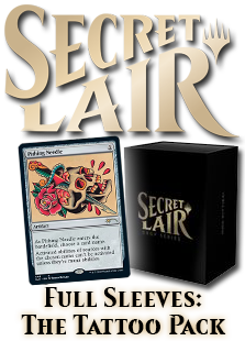 Secret Lair: Full Sleeves: The Tattoo Pack