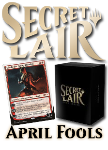Secret Lair: April Fools